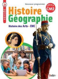 Histoire géographie, histoire des arts, EMC : CM2, cycle 3 : nouveaux programmes