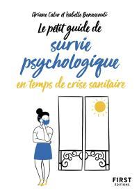 Le petit guide de survie psychologique en temps de crise sanitaire