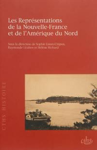Les représentations de la Nouvelle-France et de l'Amérique du Nord