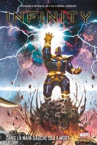 Infinity. Volume 2, Dans la main gauche de la mort