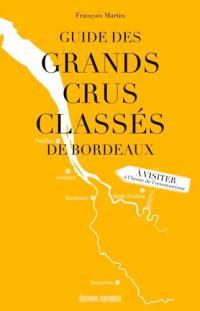 Guide des grands crus classés de Bordeaux