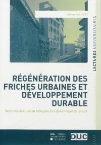 Régénération des friches urbaines et développement durable