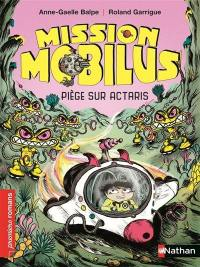 Mission Mobilus, Piège sur Actaris