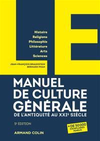 Manuel de culture générale, de l'Antiquité au XXIe siècle