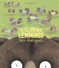Le club des lemmings très distingués
