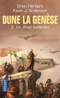 Dune, la genèse. Volume 2, Le Jihad butlérien