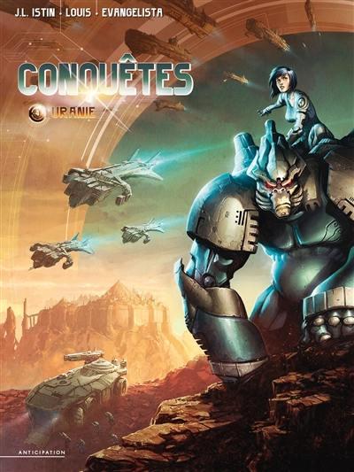 Conquêtes. Volume 4, Uranie