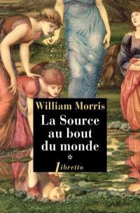 La source au bout du monde. Volume 1,
