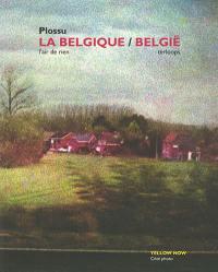 La Belgique : l'air de rien. België : terloops