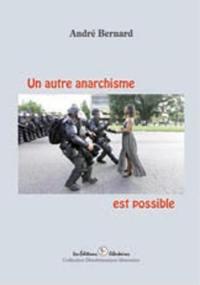 Un autre anarchisme est possible