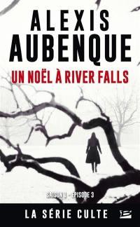 River Falls. Volume 3, Un Noël à River Falls