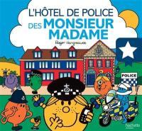 L'hôtel de police des Monsieur Madame