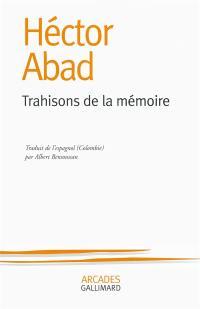 Trahisons de la mémoire