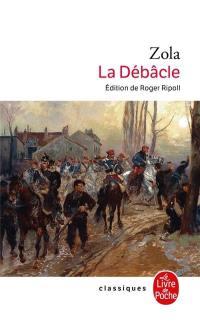Les Rougon-Macquart. Volume 19, La Débâcle