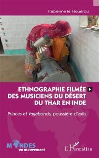 Ethnographie filmée des musiciens du désert du Thar en Inde