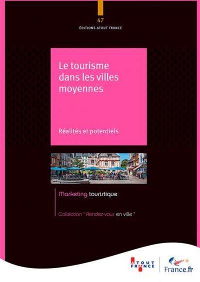 Le tourisme dans les villes moyennes