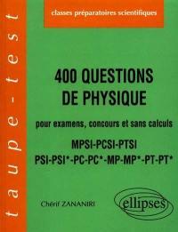 400 questions de physique pour examens, concours et sans calculs