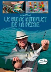 Le guide complet de la pêche