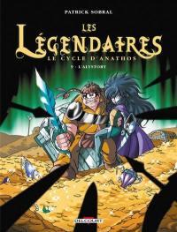 Les Légendaires. Volume 9, Le cycle d'Anathos