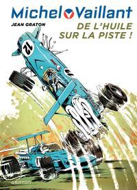 Michel Vaillant. Volume 18, De l'huile sur la piste !
