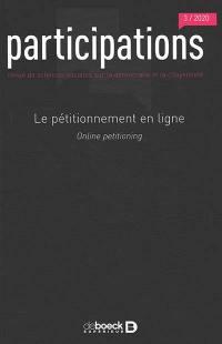 Participations : revue de sciences sociales sur la démocratie et la citoyenneté. n° 3 (2020), Le pétitionnement en ligne