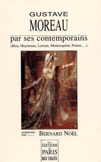 Gustave Moreau par ses contemporains