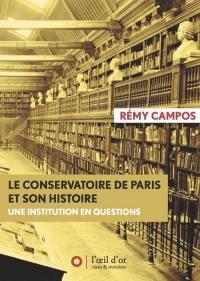 Le Conservatoire de Paris et son histoire