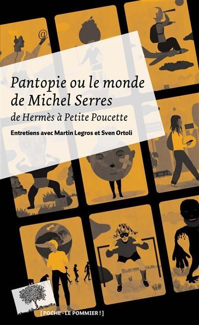 Pantopie ou Le monde de Michel Serres