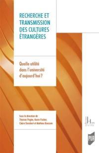 Recherche et transmission des cultures étrangères