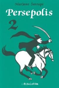 Persepolis. Volume 2,