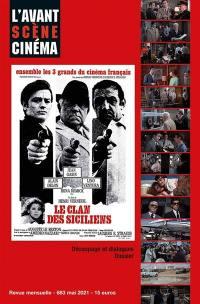 Avant-scène cinéma (L'). n° 683, Le clan des Siciliens