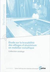 Etude sur la brasabilité des alliages d'aluminium en mobilier métallique