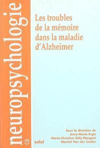 Les troubles de la mémoire dans la maladie d'Alzheimer