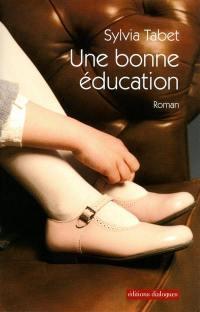 Une bonne éducation