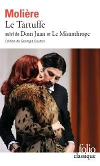 Tartuffe; Suivi de Dom Juan; Suivi de Le misanthrope