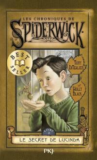 Les chroniques de Spiderwick. Volume 3, Le secret de Lucinda