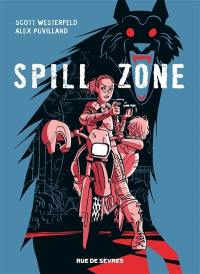 Spill zone. Volume 1