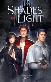 Shades of magic. Volume 3, Shades of light