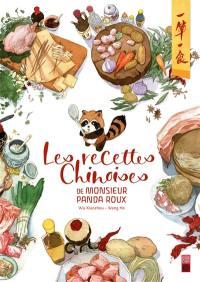 Les recettes chinoises de monsieur panda roux