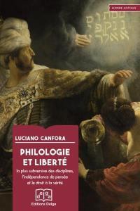 Philologie et liberté