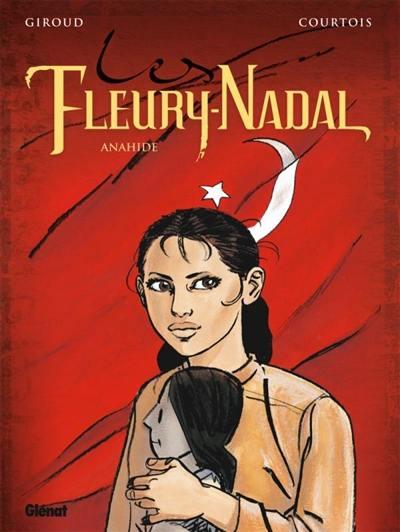 Les Fleury-Nadal. Volume 4, Anahide