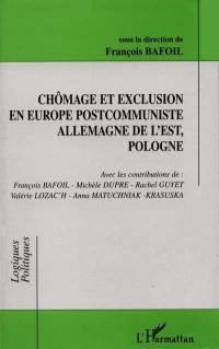 Chômage et exclusion en Europe postcommuniste