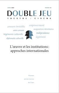 Double jeu. n° 17, L'oeuvre et les institutions
