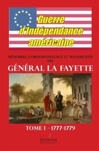Mémoires, correspondance et manuscrits du Général La Fayette. Volume 1, Guerre d'indépendance américaine