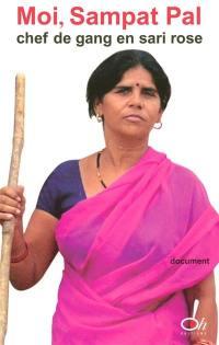 Moi, Sampat Pal, chef de gang en sari rose