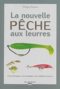 La nouvelle pêche aux leurres