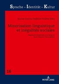 Minorisation linguistique et inégalités sociales
