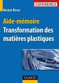 Transformation des matières plastiques