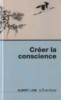 Créer la conscience