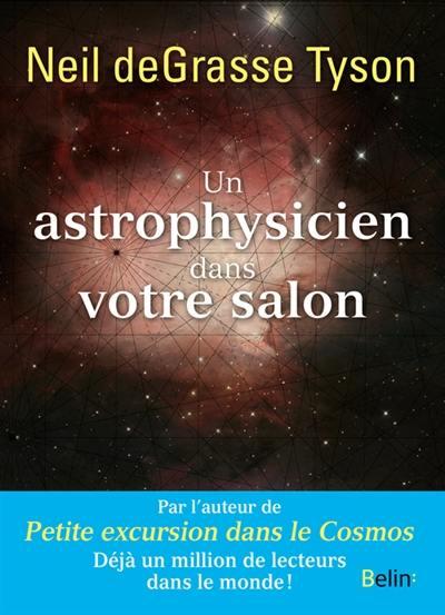 Un astrophysicien dans votre salon